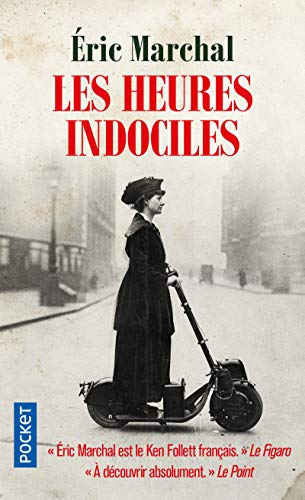 Heures indociles (Les)